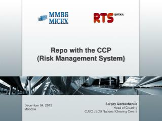 Repo with the CCP  (Risk Management System)
