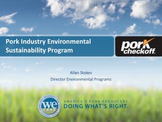 Pork Industry Environmental Sustainability Program