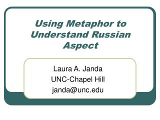 Using Metaphor to Understand Russian Aspect