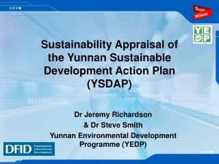 Sustainability Appraisal of the Yunnan Sustainable Development Action Plan (YSDAP)