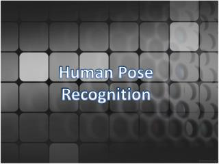 Human Pose Recognition