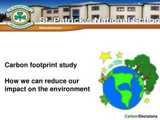 Carbon footprint study How we can reduce our impact on the environment