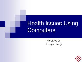Health Issues Using Computers
