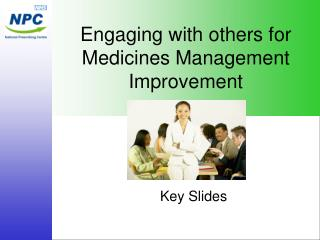 Engaging with others for Medicines Management Improvement