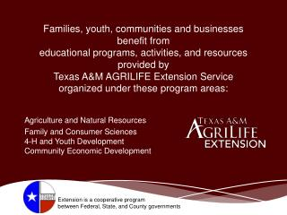 Agriculture and Natural Resources  Family and Consumer Sciences  4-H and Youth Development Community Economic Developme