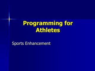 Programming for Athletes