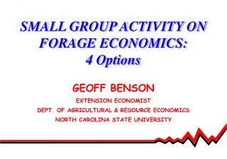 SMALL GROUP ACTIVITY ON FORAGE ECONOMICS: 4 Options