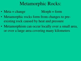 Metamorphic Rocks: