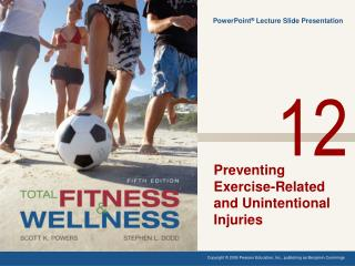 Risks and Causes of Injury  from Increased Physical Activity
