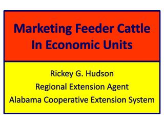 Marketing Feeder Cattle In Economic Units