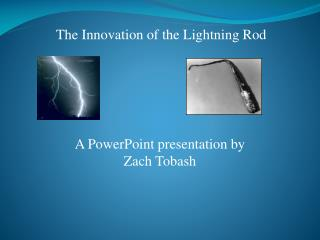 The Innovation of the Lightning Rod