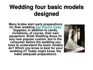 Wedding four basic models designed