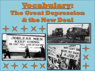 Vocabulary :   The Great Depression  & the  New Deal