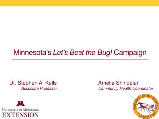 Minnesota's  Let's Beat the Bug!  Campaign