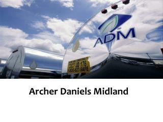 Archer Daniels Midland