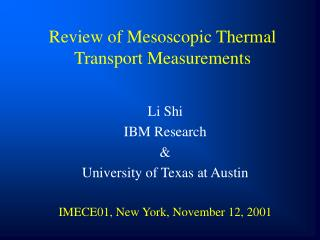 Review of Mesoscopic Thermal Transport Measurements