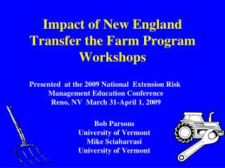Impact of New England Transfer the Farm Program Workshops
