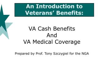 An Introduction to  Veterans' Benefits: