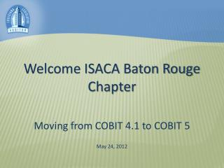 Welcome ISACA Baton Rouge Chapter