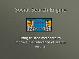 Social Search Engine