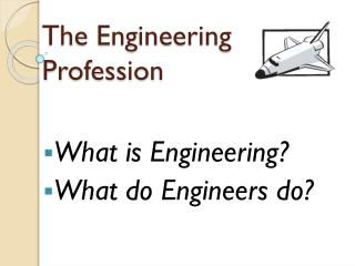 The Engineering Profession
