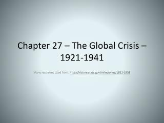 Chapter 27 – The Global Crisis – 1921-1941