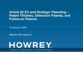 Article 82 EC and Strategic Patenting – Patent Thickets, Defensive Patents, and Follow-on Patents