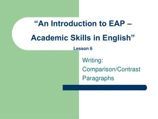 """An Introduction to EAP – Academic Skills in English"" Lesson 6"