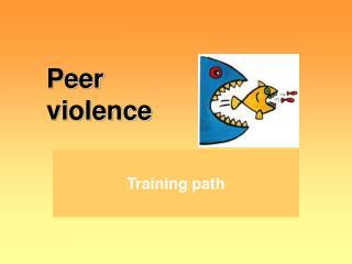 Peer  violence