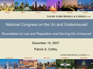 National Congress on the Un and Underinsured  Roundtable on Law and Regulation and Serving the Uninsured