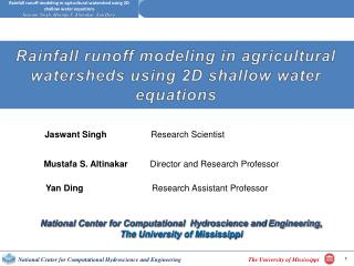 Rainfall runoff modeling in agricultural watersheds using 2D shallow water equations