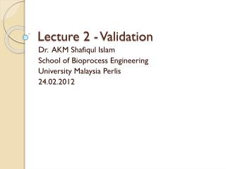 Lecture 2 - Validation