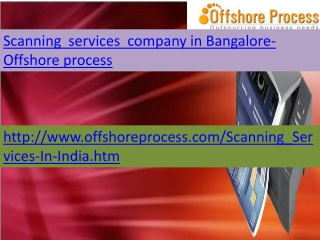 Scanning services company in Bangalore-Offshore process