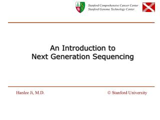 An Introduction to Next Generation Sequencing