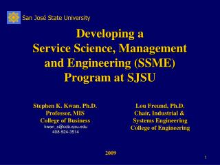 Developing a  Service Science, Management and Engineering (SSME) Program at SJSU
