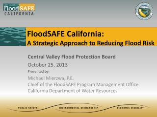 FloodSAFE California: A Strategic Approach to Reducing Flood Risk