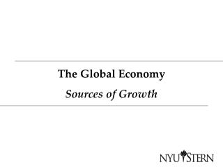The Global Economy Sources of Growth