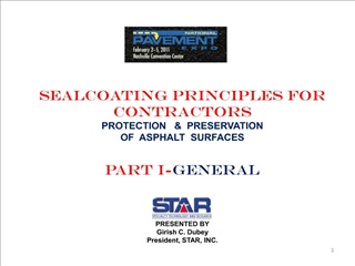 SEALCOATING PRINCIPLES for CONTRACTORS PROTECTION     PRESERVATION  OF  ASPHALT  SURFACES   part i-general    PRES