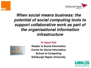 When social means business: the potential of social computing tools to support collaborative work as part of the organis