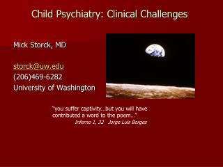 Child Psychiatry: Clinical Challenges