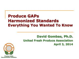 Produce  GAPs  Harmonized Standards Everything You Wanted To Know
