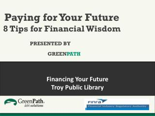 Financing Your Future Troy Public Library
