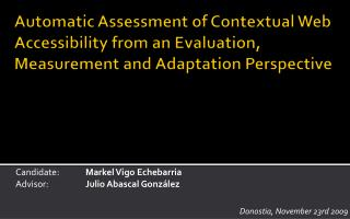 Automatic Assessment of Contextual Web Accessibility from an Evaluation,                             Measurement and	Ada