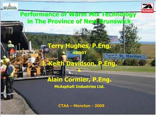 Performance of Warm Mix Technology  in The Province of New Brunswick