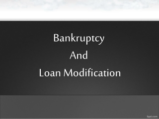 Bankruptcy and Loan Modification