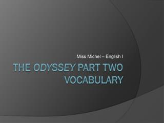The  Odyssey  Part Two Vocabulary