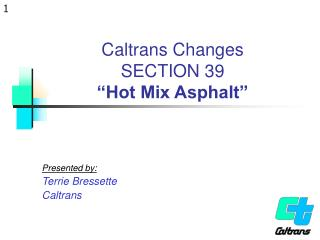 "Caltrans Changes SECTION 39 ""Hot Mix Asphalt"""