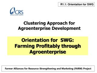Clustering Approach for Agroenterprise Development