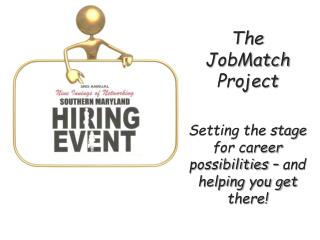 Setting the stage for career possibilities – and helping you get there!