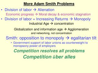 More Adam Smith Problems